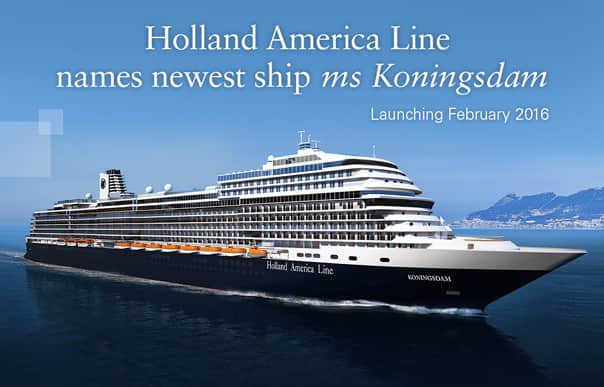 Holland America Line Names 2016 Pinnacle Class Ship Ms Koningsdam