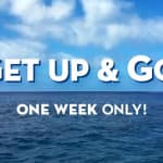 Port Day vs Sea Day: Choose Your Cruise on the 'Get Up & Go!' 2015 One-Week Sale