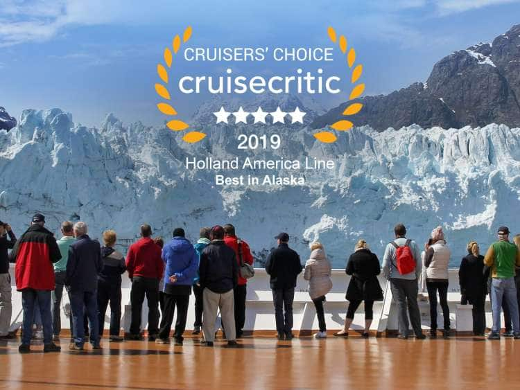 Holland America Line: Best in Alaska - 2019 Cruise Critic Cruiser's Choice Destination Awards. Cruise ship guests watch glaciers calving.