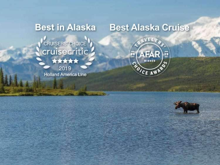 Travelers' Choice Awards Best Alaska Cruise & Cruise Critic Cruiser's Choice Best in Alaska