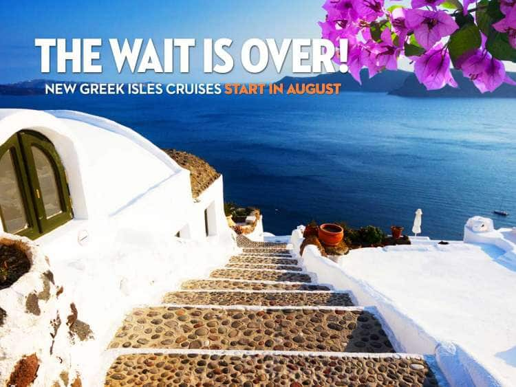 coast off santorini, greece with text reading - the wait is over! new greek isles cruises start in august
