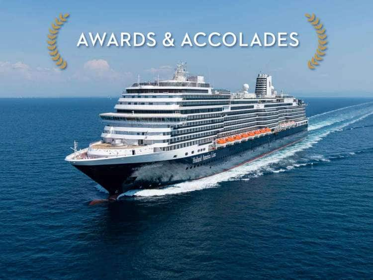 Holland America Line cruise ship below text reading awards and accolades