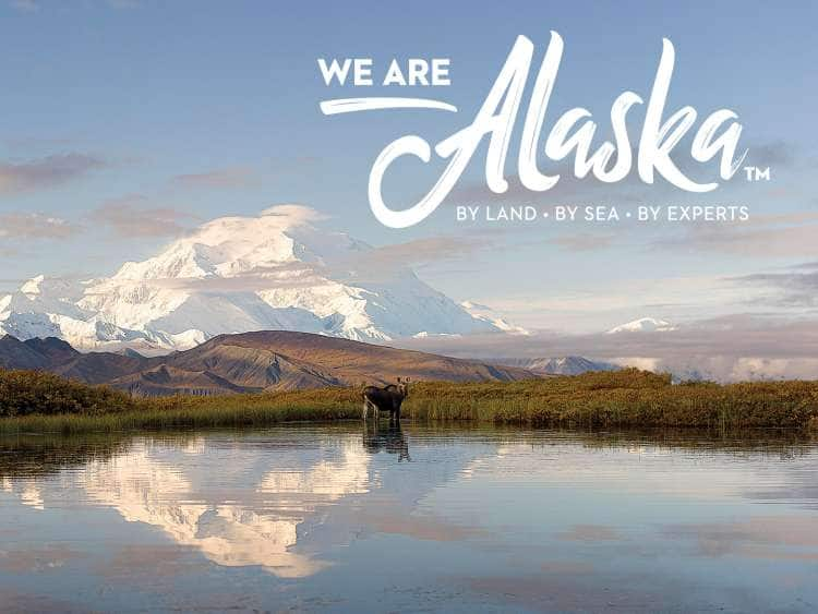 We Are Alaska. By Land, By Sea, By Experts