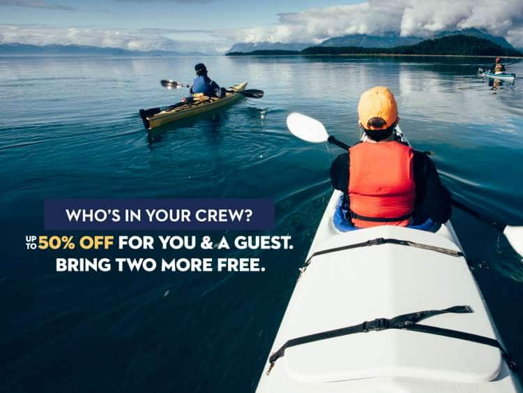 Who's in your crew? Up to 50% off for you & a guest. Bring two more free.