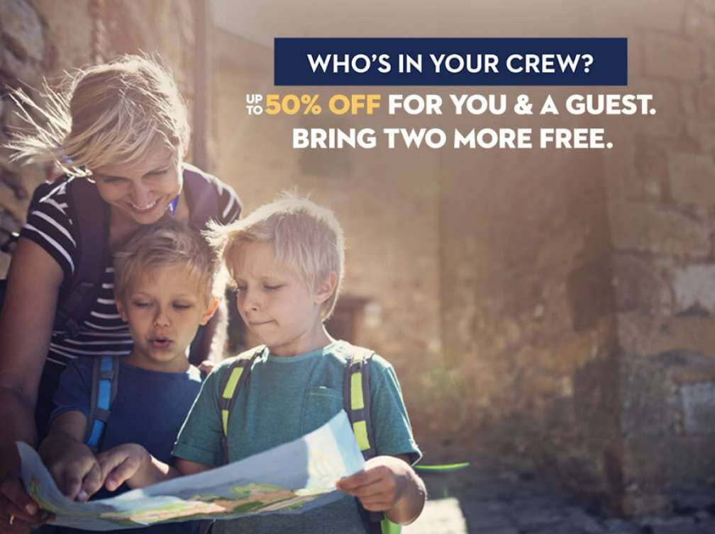 Who's in your crew? Up to 50% off for you & a guest. Bring two more free. Based on sharing a stateroom.